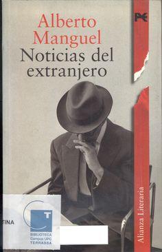 Noticias del extranjero - Alberto Manguel