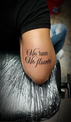 @westend_tattoo #westendtattooandpiercing #tattoo #arm tattoo #font tattoo #text tattoo #tetoválás #kar tetoválás #kis tetoválás #small tattoo #felirat tetoválás #norainnoflowerstattoo #quotetattoo Text Tattoo Arm, Arm Tattoos, Small Tattoos, Tatoos, Flower Tattoo Back, Back Tattoo, No Rain No Flowers, Ben, Flower Quotes