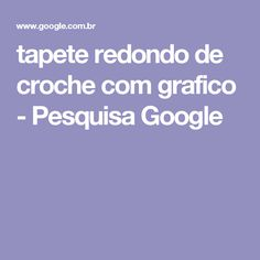 tapete redondo de croche com grafico - Pesquisa Google
