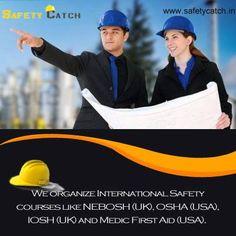 We organize International Safety courses like NEBOSH (UK), OSHA (USA), IOSH (UK) and Medic First Aid (USA).