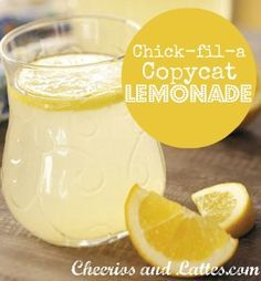 Chick-fil-a Copycat Lemonade. SAY WHAT??