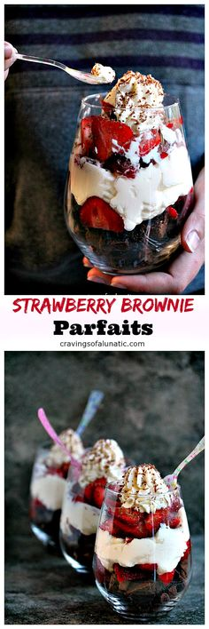 Strawberry Brownie Parfaits from cravingsofalunatic.com- Simple dessert recipe anyone can make quickly. A real crowd pleaser!