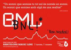 Barcelona Magic Line, 7 turons, 7 causes Una marcha solidaria no competitiva que recorre siete colinas emblemáticas de Barcelona. Los fondos recaudados se destinan a proyectos sociales de San Juan de Dios.