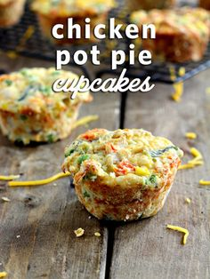 Chicken Pot Pie Cupcakes!  Great twist on a classic recipe that ALL members of the family will enjoy!