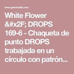 """White Flower / DROPS 169-6 - Chaqueta de punto DROPS trabajada en un círculo con patrón de hojas en """"BabyAlpaca Silk"""" y """"Kid-Silk"""". Talla: S - XXXL. - Patrón gratuito de DROPS Design"""