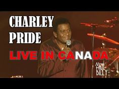 CHARLEY PRIDE - LIVE IN CANADA! - YouTube Best Country Music, Country Music Singers, Charley Pride, Best Songs, American Singers, Music Videos, Canada, Live, Concert