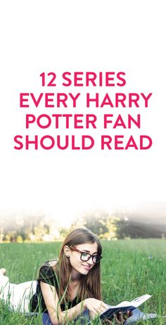 12 Series Every Harry Potter Fan Should Read #Reading #List #Book #Series