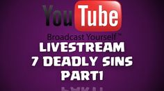 Clash of Clans Movies - 7 Deadly Sins Part 1 - Livestream YouTube