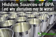 Toxic Food Hidden sources of BPA and why alternatives may be worse Hidden Sources of BPA (And Why You Should Care) - BPA is an estrogenic compound used in many plastics, canned goods, receipts, and other containers that increases risk of heart problems. Health And Nutrition, Health And Wellness, Health And Beauty, Nutrition Education, Health Articles, Health Tips, Food Articles, Health Benefits, Wellness Mama