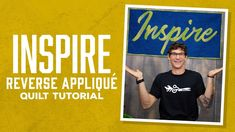 "Make an Applique ""Inspire"" Quilt with Rob!"