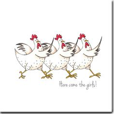 Here Come The Girls Greeting Card - Funny Chicken Card, Blank Inside