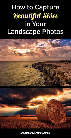 How to Capture Beautiful Skies in Your Landscape Photos. Nature photography tips to photograph dynamic, inspiring skies. Use neutral density filters, shoot at the right time. Golden hour, sunrise, sunset, blue hour, long exposure, how to, tutorial. #photographytips #naturephotography