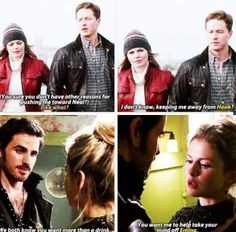 "Emma, dear, I think you meant ""keeping Hook away from me"". And Hook, my friend, if you wanted to take your mind off Emma, you shouldn't go and hit on a woman so physically similar to the one you're trying to forget; it won't work, you know... After all, Tink was right. When true loves are not together, their lives suck."