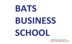 Online MBA india - Get complete information about BATS BUSINESS SCHOOL @ http://www.coursesmba.com/