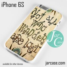 Not All Who Wander Are Lost Tolkien Phone case for iPhone 6/6S/6 Plus/6S plus