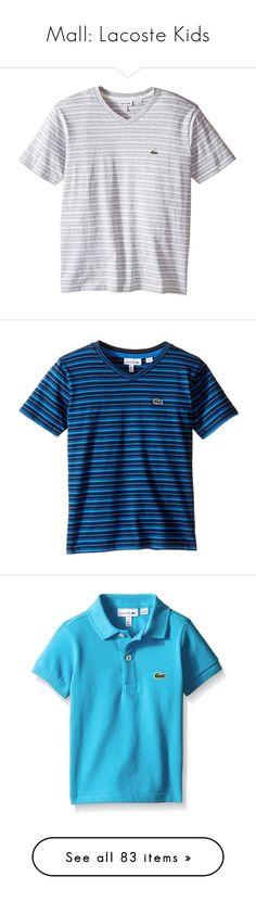 """""""Mall: Lacoste Kids"""" by knamts ❤ liked on Polyvore featuring bottoms bottoms, boys, menthol, polos polos, jal, b, baby boy, lacoste sport lacoste sport, white and convolvulus"""