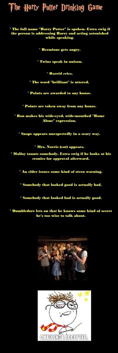 The Harry Potter Drinking Game. Will go great with that homemade Butter Beer I… The Harry Potter Drinking Game. Will go great with that homemade Butter Beer I'm gonna make! Theme Harry Potter, Harry Potter Love, Harry Potter World, Adult Party Games, Fun Games, Movie Drinking Games, Harry Potter Drinking Games, Game Movie, 21st Birthday Games