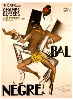 Bal Nègre (1927). Paul Colin (1892-1986). The Bal Nègre was a trendy Parisian event that took place on February 11, 1927 in the Theatre des ...