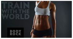 If you BodyRock, you train with the world! 1.4 million strong on Facebook and growing Over 2 million visitors to the site a week Grab a friend, get involved and lets BodyRock. Train With TheWorld !! https://www.youtube.com/watch?v=6nT9JWv9ecc http://www.bodyrock.tv/