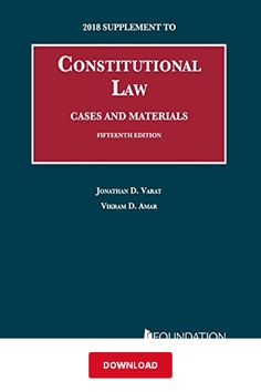Constitutional Law, Cases and Materials, PDF by Jonathan Varat - 2018 Supplement ebook Constitutional Law, Reading Online, Good Books, University, Pdf, Cases, Great Books, Community College, Colleges