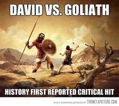David vs. Goliath Lol First crit.