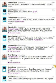 John Green and Tyler Oakley make me laugh Funny Tumblr Posts, My Tumblr, Youtubers, We Are Bears, Hank Green, John Green Funny, John Green Books, Fandoms, Hilarious
