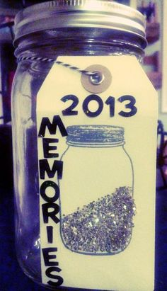 Memory Jar: add memories to a jar all year long then read on New Year's Day!     Www.loveeventfullife.com