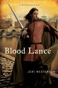 Blood Lance by Jeri Westerson    Author Interview on the Mysteristas blog www.mysteristas.wordpress.com/