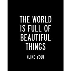 """Printable Typography Inspirational Quote """"Beautiful Things Like You"""" Black and White Subway Art Style Home Decor Instant Download Wall Art ($9) found on Polyvore featuring home, home decor, wall art, text, words, quotes, phrase, saying, word wall art and subway wall art"""