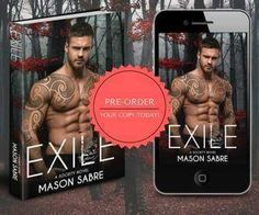 Warning: Very Steamy SnipetI Love It!  Destination Exileexecution and the main parade of yet another Other dead for the Humans to drink cheer and relish in their own sickening Humanity.  COMING SOON  EXILE  A Society Series Novel by Author Mason Sabre. Pre-Order your copy TODAY!!  #shifter #werewolf #mustread #romance #masonsabre #urbanfantasy #societyseries #kindleunlimited #books   Grab your copy today; available on Amazon for Kindle in paperback and various other outlets see website for…