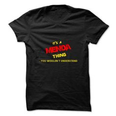 cool It's MENDA Name T-Shirt Thing You Wouldn't Understand and Hoodie Check more at http://hobotshirts.com/its-menda-name-t-shirt-thing-you-wouldnt-understand-and-hoodie.html