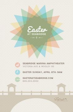 To commemorate Sojourn Church's 3rd Annual outdoor Easter Service at the Seabridge Marina, this flyer incorporates the unique surroundings as well as the cheerful colors of spring.