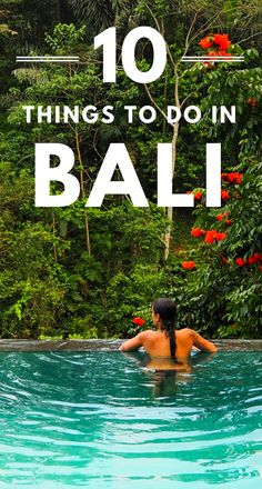 10 things you HAVE to do on your trip to Bali!