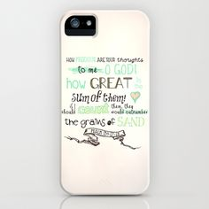 "Psalm 139:17-18 ""How precious also are Your thoughts to me...they outnumber than the sand"" iPhone Case by Pocket Fuel - Ps 139:17-18 ""How precious also are Your thoughts to me, O God!  How great is the sum of them!  If I should count them, they would be more in number than the sand;""    Beautiful typographic bible scripture   God Jesus Christian"