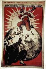 A 1920 Bolshevik poster entitled 'The Last Battle' shows a Red Army soldier knocking a capitalist businessman off the world.