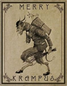 Eastern Europe Children might receive a visit from Krampus the evening of December 4 if they are naughty. People dress up as the half-goat, half-devil in the streets of Austria, Germany, Slovenia, and the Czech Republic. Scary, Creepy, Dark Christmas, Xmas, Bad Kids, Arte Horror, Saint Nicholas, Angels And Demons, Winter Solstice