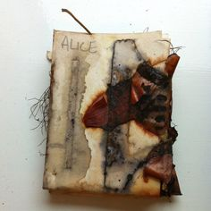 Alice Fox Eco printed paper Waiting to be Unfolded Alice Fox, Textiles Sketchbook, Natural Dye Fabric, Found Object Art, Book Sculpture, Encaustic Art, Handmade Books, Textile Artists, Altered Art