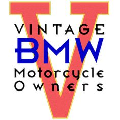 Vintage BMW Motorcycle Owners - Dedicated to the preservation of classic and vintage BMW Motorcycles