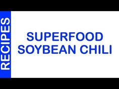 Superfood Soybean Chili | EASY TO LEARN | ALL RECIPES - http://www.bestrecipetube.com/superfood-soybean-chili-easy-to-learn-all-recipes/