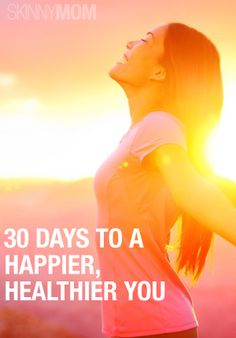 Get happy. Get healthy. Stay that way!
