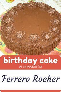 How to make Ferrero Rocher birthday cake