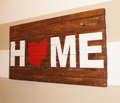ANY STATE State of Ohio Home Wooden Sign by HartandHomeDesigns