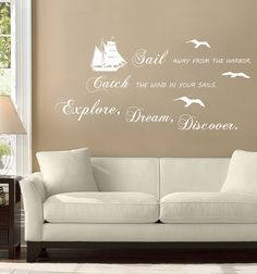 Sail Away, Explore, Dream, Discover, Wall Typography 46 X 23 Vinyl decal - Ocean Sayings, Beach Sayings, Coastal Cottage, Coastal Style, Coastal Living, Paradise Quotes, Explore Dream Discover, Decorating Ideas, Decor Ideas