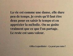 Gilles Legardinier, Spiritus, Positive Life, Love Life, Book Lovers, Feminism, Positivity, Thoughts, Motivation