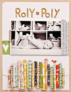 """""""Roly Poly"""" by Jen Jockisch; wrapped paper, or use straws!"""