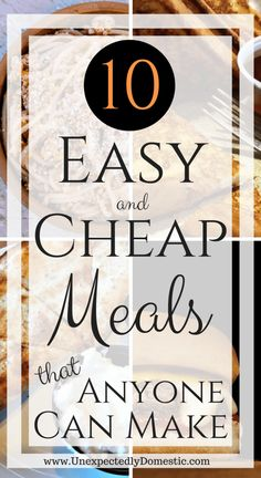 10 Easy and Cheap Meals ANYONE Can Make. 10 Easy and Cheap Meals ANYONE Can Make - Unexpectedly Domestic. 10 super easy cheap meals that anyone can make. Great for entertaining or an inexpensive dinner, you'll want these meal ideas in your life. Cheap Meals For Two, Cheap Easy Meals, Inexpensive Meals, Cheap Recipes, Easy Recipes, Cheap Food, Super Cheap Meals, Lunch Recipes, Delicious Recipes