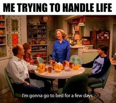 Trying to handle life...