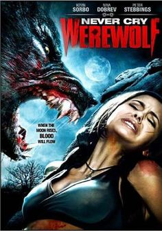 Never cry werewolf- wow!  I need to find this movie.  Looks cheesy as hell....but that's the point right? :D