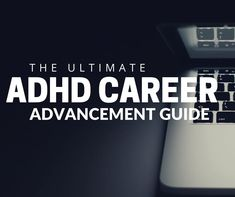 Are you stuck in a job role you don't like? No worries, we have an ADHD career guide for you. Use our tips and strategies to get ahead in the workplace.