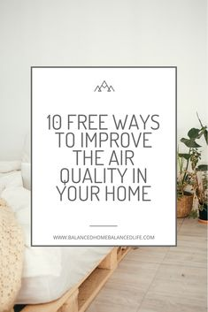 Being healthy and improving the air quality inside your home need not be expensive. If you don't have the budget for an air purifier just yet, you'll love this list of the 10 free ways to improve the air quality in your home. Luxury Duvet Covers, Luxury Bedding, Black Bed Linen, Best Indoor Plants, Air Pollution, Air Purifier, Indoor Air Quality, Natural Living, Improve Yourself